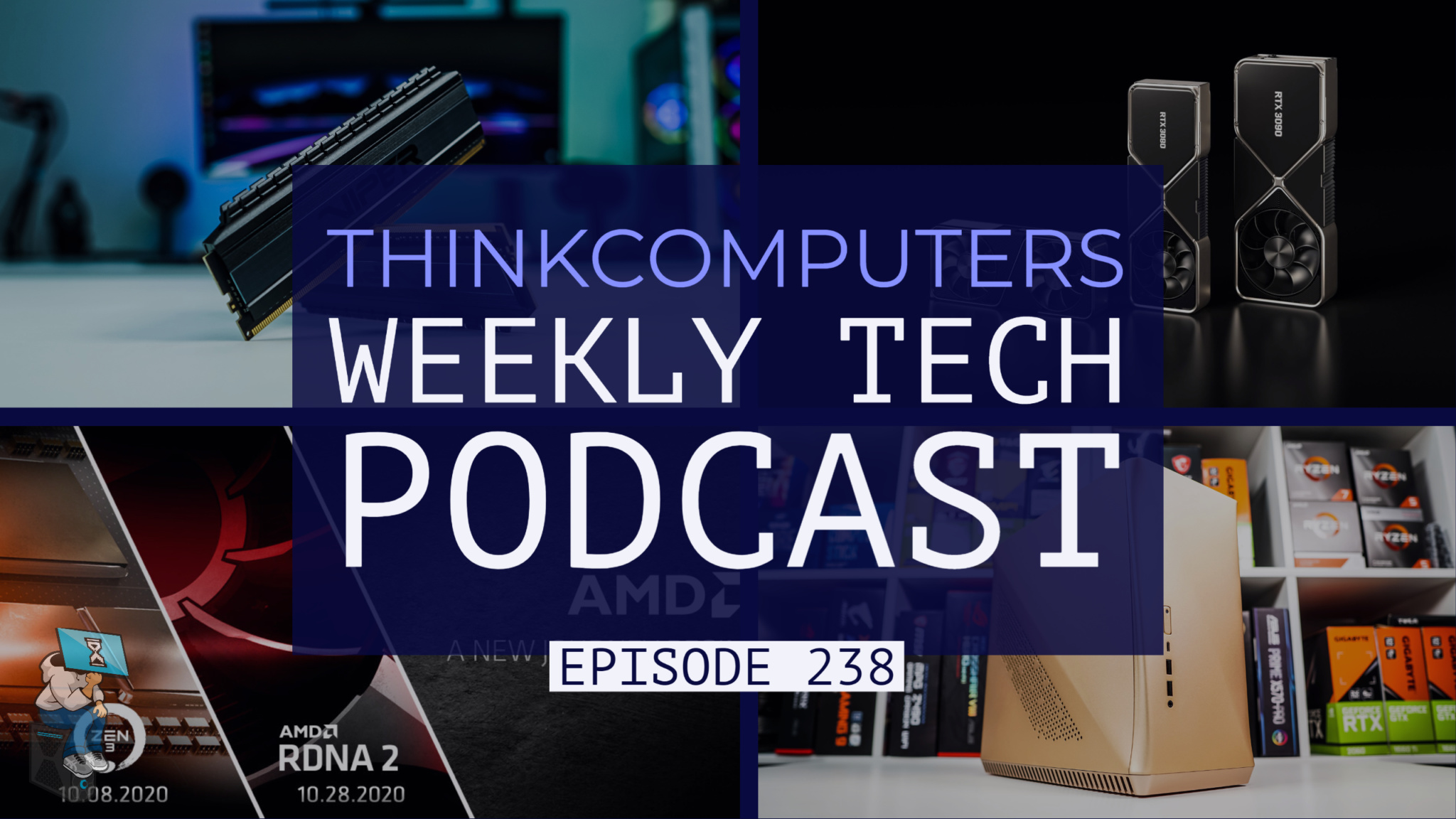 ThinkComputers Podcast #238