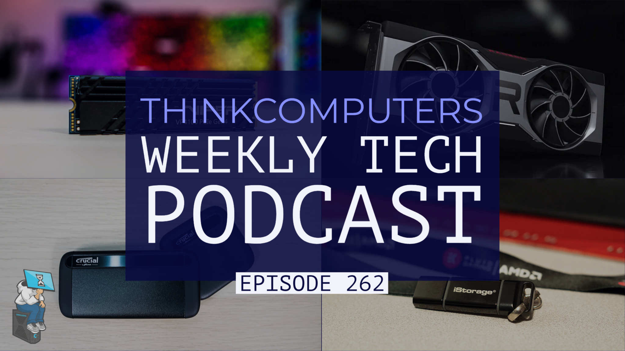 ThinkComputers Podcast #262